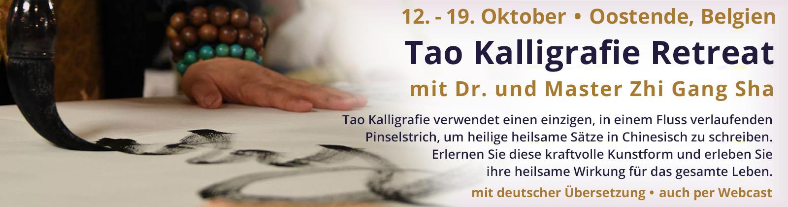 Tao Kalligrafie Retreat mit Dr. und Master Zhi Gang Sha