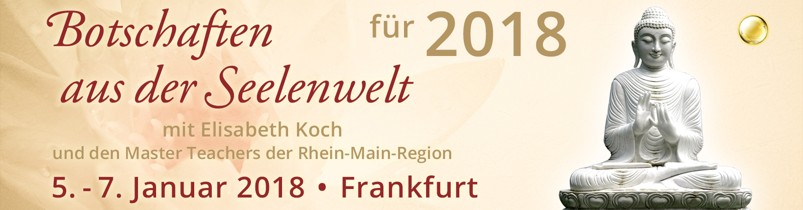 Botschaften aus der Seelenwelt für 2018   Frankfurt am Main