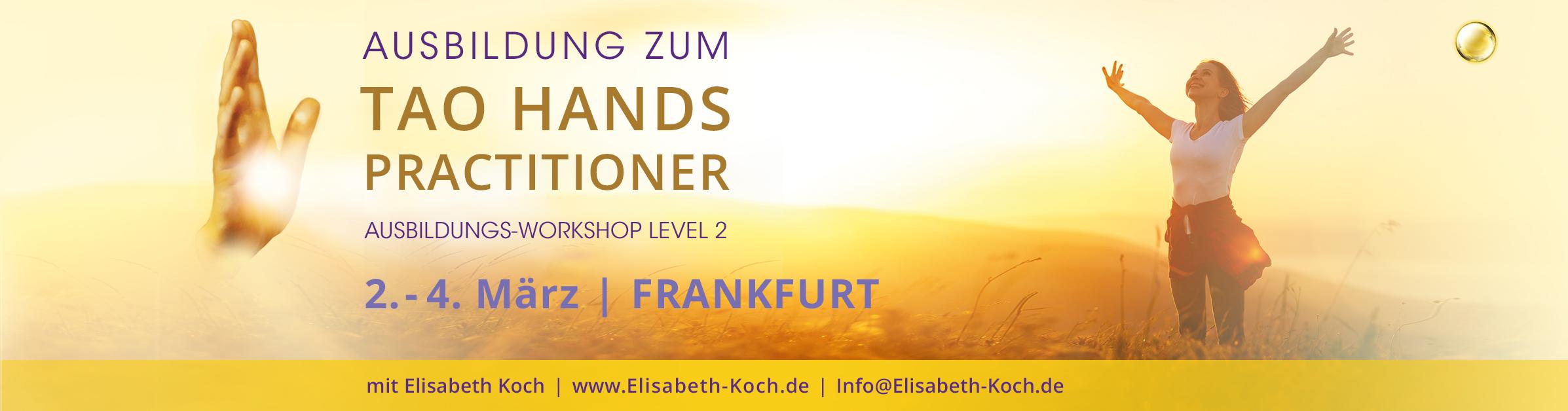 Tao Hands Practioner Ausbildung | Frankfurt am Main