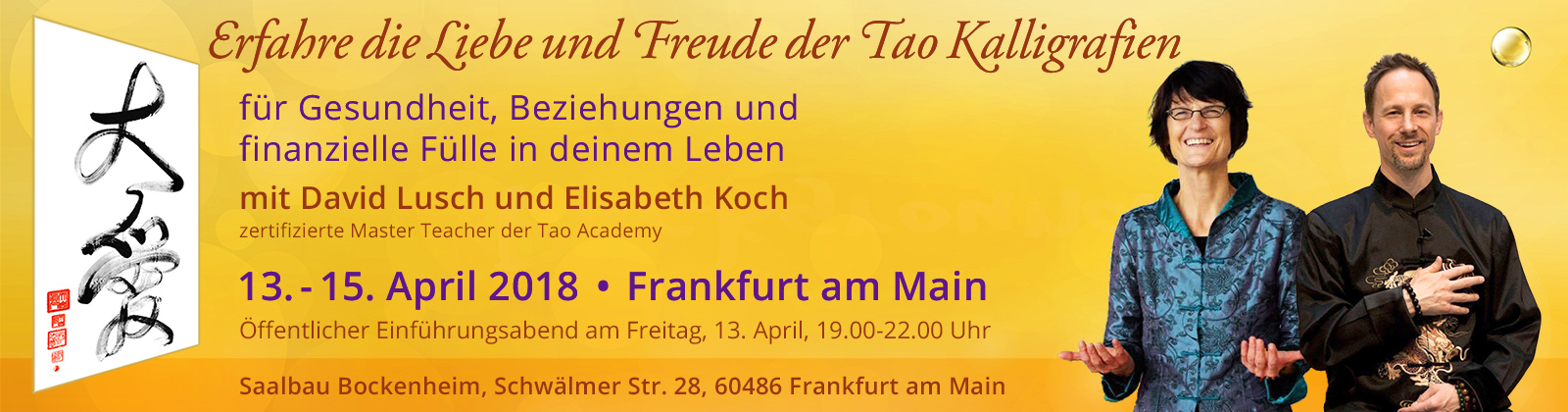 Erfahre die Liebe und Freude der Tao Kalligrafien für Gesundheit, Beziehungen und finanzielle Fülle in deinem Leben | Frankfurt am Main