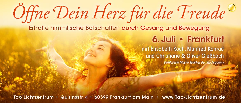 20190706 | Öffne Dein Herz für die Freude – Erhalte himmlische Botschaften durch Gesang und Bewegung | Frankfurt am Main
